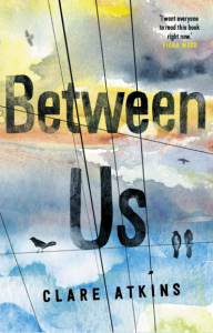 Book cover of Between Us, by Clare Atkins