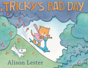 Book cover of Tricky's Bad Day, by Alison Lester
