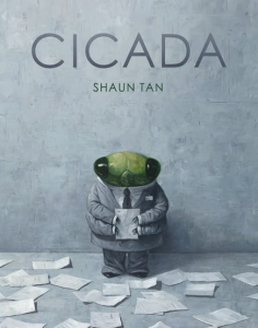 Book cover of Cicada, by Shaun Tan